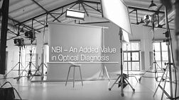 Narrow Band Imaging NBI An Added Value in Optical Diagnosis