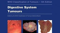 WHO Classification of Tumours of the Digestive System 2019